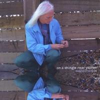 David Francis On A Shingle Near Yapton CD